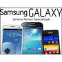 Servicio Tecnico Y Reparacion Samsung S3 S4 Note 2 Note 3