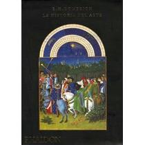 La Historia Del Arte - Gombrich. E.h. - Phaidon