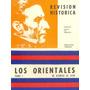Los Orientales De Asencio Al Ayui, Revisión Histórica.