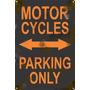 Cartel Antiguo Chapa Moto Parking Only 30x20cm Grosor 0,89mm