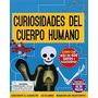 Curiosidades Del Cuerpo Humano - Esqueleto Para Armar - L