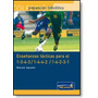 Libro De Fútbol: Enseñanzas Tácticas Para El 1-3-4-3/1-4-4-2