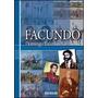Facundo. Domingo Faustino Sarmiento. Editorial Beeme