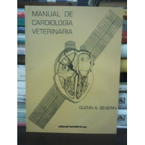 Manual De Cardiología Veterinaria - Glenn A.severin