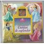 Cuentos De Esplendor Disney Princesas * Dial Book
