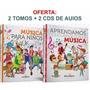 Libros: Aprendamos Y Juguemos La Música + Música Para Niños