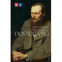 Cuentos Completos, De Fiódor M. Dostoievski