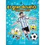 El Gran Desafio Gaturro Y Lio Messi