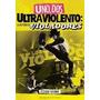 Uno Dos Tres Ultraviolento / Libro Sobre Los Violadores