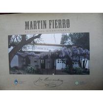 Jose Hernandez - Martin Fierro - Edicion Del Bicentenario