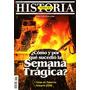 Todo Es Historia 428 Enero 2009 - La Semana Tragica De 1919