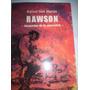 Rawson - Memorias De La Oscuridad De Rafael San Martín