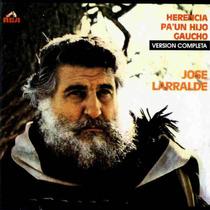 Jose Larralde Herencia Para Un Hijo Gaucho (100% Original)