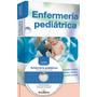 Manual De Enfermería Pediátrica - Editorial Barcelbaires