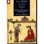 Les Mille Et Une Nuits I - Édition De René Khawam