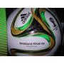 Pelota Brazuca Final Rio Mundial Brasil 2014 Adidas Nueva!!!