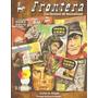 Frontera: Las Revistas De Oesterheld - Carlos Altgelt