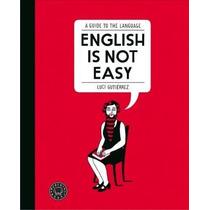 English Is Not Easy - Luci Gutiérrez - Blackie Books / Ne