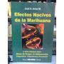 Efectos Nocivos De La Marihuana