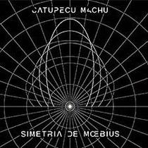 Catupecu Machu Simetria De Moebius Cd Digipack