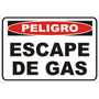 Cartel Peligro Escape De Gas No Entrar Zona Restringida