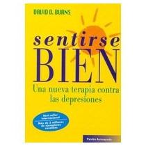 Sentirse Bien - David D. Burns - Libro Nuevo