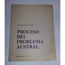 Proceso Del Problema Austral, Juan Carlos Occhiuzzi Agrelo.