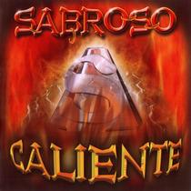 Sabroso Caliente ( Reedicion 2014 ) Ya Disponible