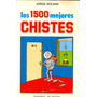 Libro Los Mejores 1500 Mejores Chistes Roldan Bizarro Humor!