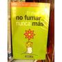 El Placer De No Fumar Mas - Sainz