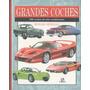 Hobbies & Coleccionismo : Autos Clásicos - Guía Ilustrada