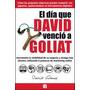 El Dia Que David Vencio A Goliat - Gomez - Mercado Pago