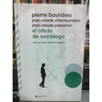 El Oficio Del Socilogo Pierre Bourdieu