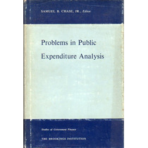 Problems In Public Expenditure Analysis - Samuel Chase
