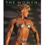 The Women Bill Dobbins Photograph Of Top Female Bodybuilders