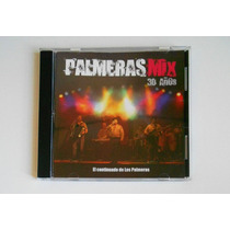 Cd Palmeras Mix. 30 Años. El Continuado De Los Palmeras