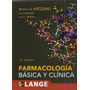 Farmacologia Basica Y Clinica 12° Ed. - Lange - Katzung