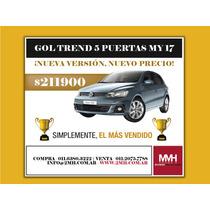 Vw Gol Trend Adjudicado 100%. Linea Nueva!! Pedilo Y Sacalo!