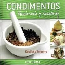 Condimentos Diccioario Recetario Cecilia D