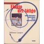 Elogio Del Latigo. Una Historia Cultural De La Excitacion.
