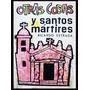 Estrada, Ricardo: Otras Cosas Y Santos Mártires. Guatemala
