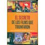 Secreto De Los Films Que Triunfaron Peter Bart Cine Historia