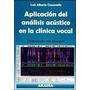 Libro Aplicacion Del Analisis Acustico En La Clinica Vocal