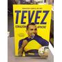 Tevez Corazon Apache - Sebastian Varela Del Rio