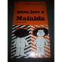 Para Leer A Mafalda. Pablo José Hernandez.