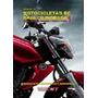 Manual De Motocicletas De Baja Cilindrada - Rt Ediciones
