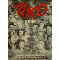 The Rko Story Autores: Richard B. Jewell With Vernon Harbin