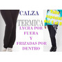 Calza Termica Grande Talle Especial Lycra Frisada Deportiva