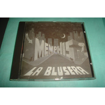 Memphis La Blusera - Cd. Made In Usa.