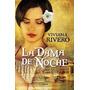 La Dama De Noche - Viviana Rivero - Planeta